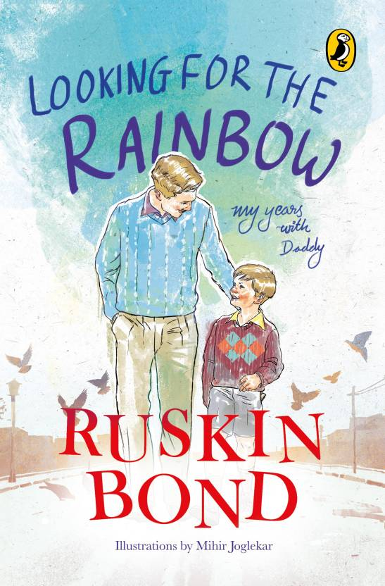 Looking for the Rainbow : My Years with Daddy