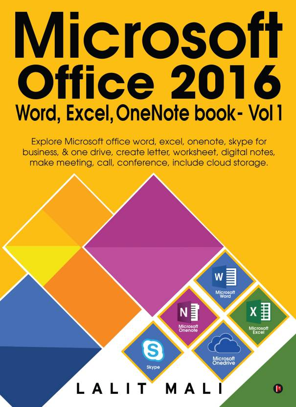 Microsoft Office 2016 Word, Excel, One Note Book - Vol 1