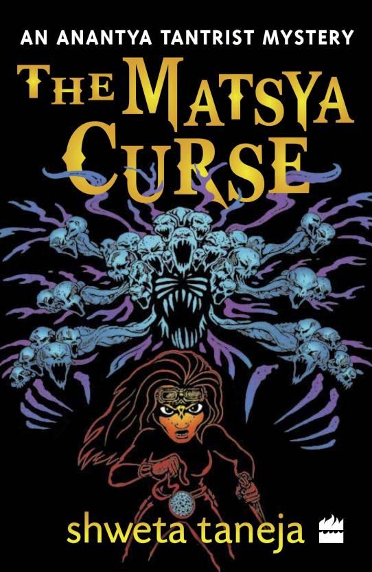 The Matsya Curse : An Anantya Tantrist Mystery