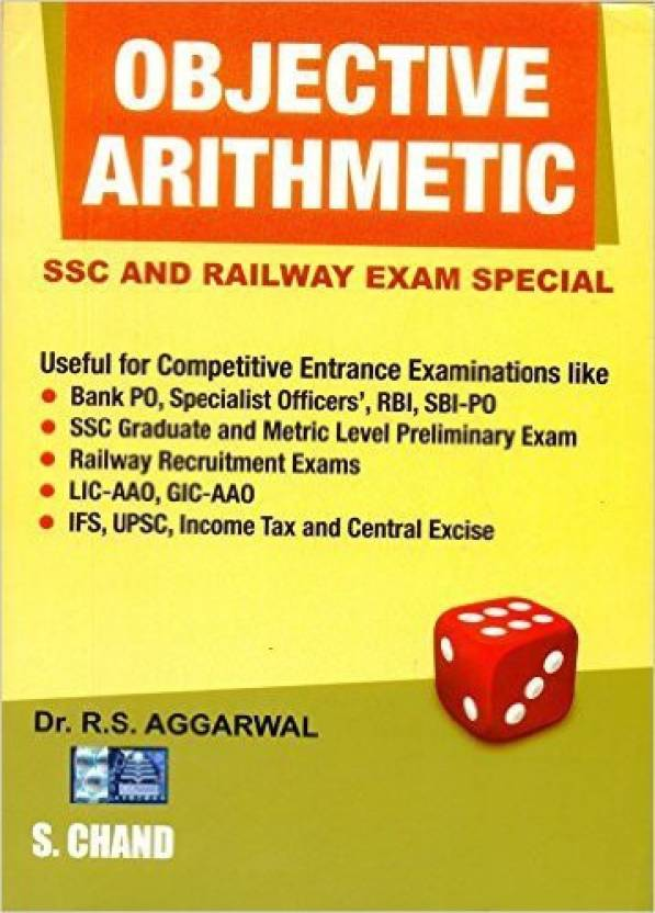 Objective Arithmetic : SSC and Railway Exam Special 1st  Edition