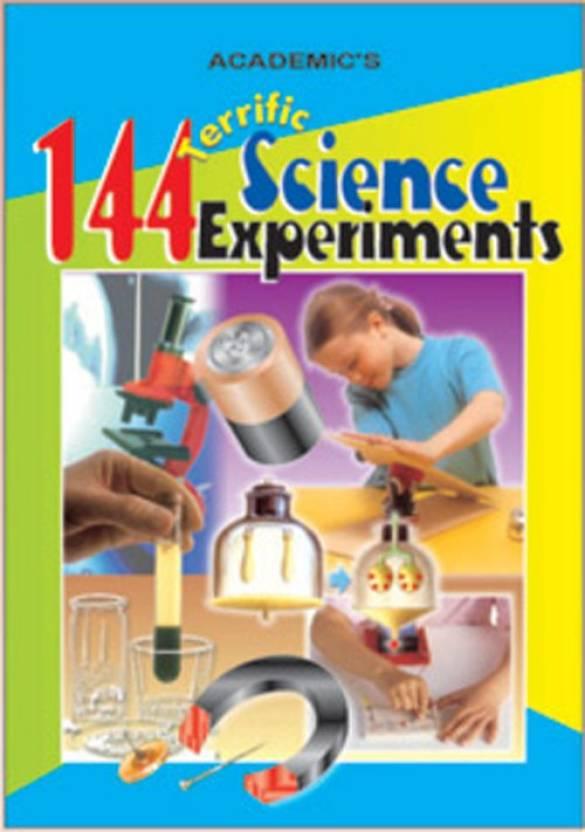 144 Terrific Science Experiments