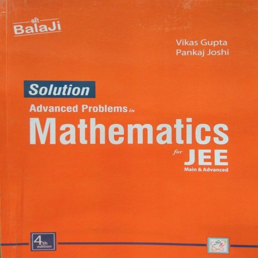 solutions of advanced problems in mathematics by vikas gupta solutions