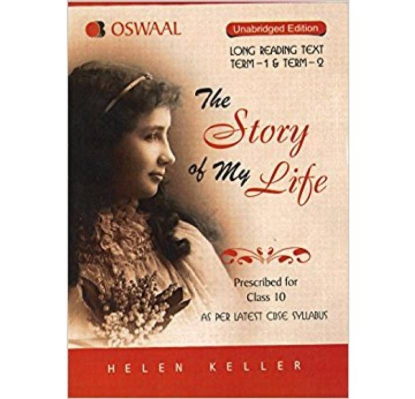 The Story of my Life (Term 1 & 2) Summary in English & Hindi for Class 10
