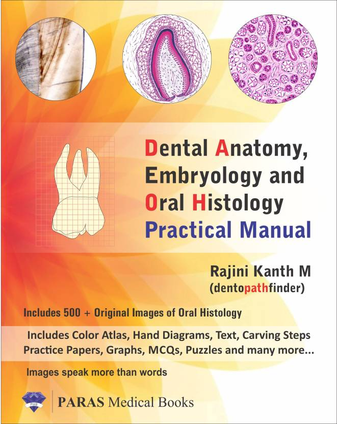 Dental Anatomy Embryology And Oral Histology Practical Manual Buy