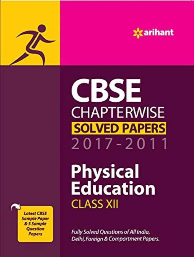 Cbse chapterwise solved papers class 12 physical education 2017 cbse chapterwise solved papers class 12 physical education 2017 2011 malvernweather Image collections