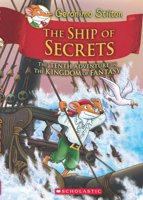 Ship of Secrets - The Tenth Adventure in The Kingdom of Fantasy