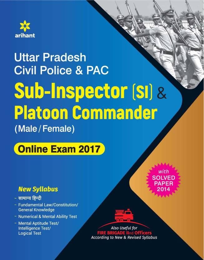 Uttar Pradesh Civil Police & PAC Sub - Inspector & Platoon Commander