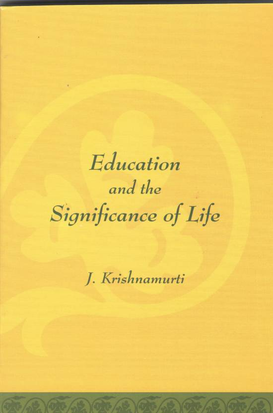 Education and the Significance of Life -