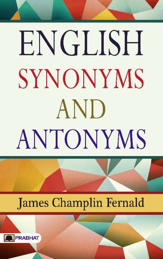 English Synonyms and Antonyms: Buy English Synonyms and