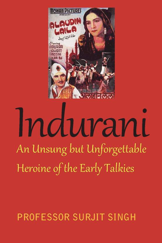 Indurani: An Unsung But Unforgettable Heroine Of The Early Talkies