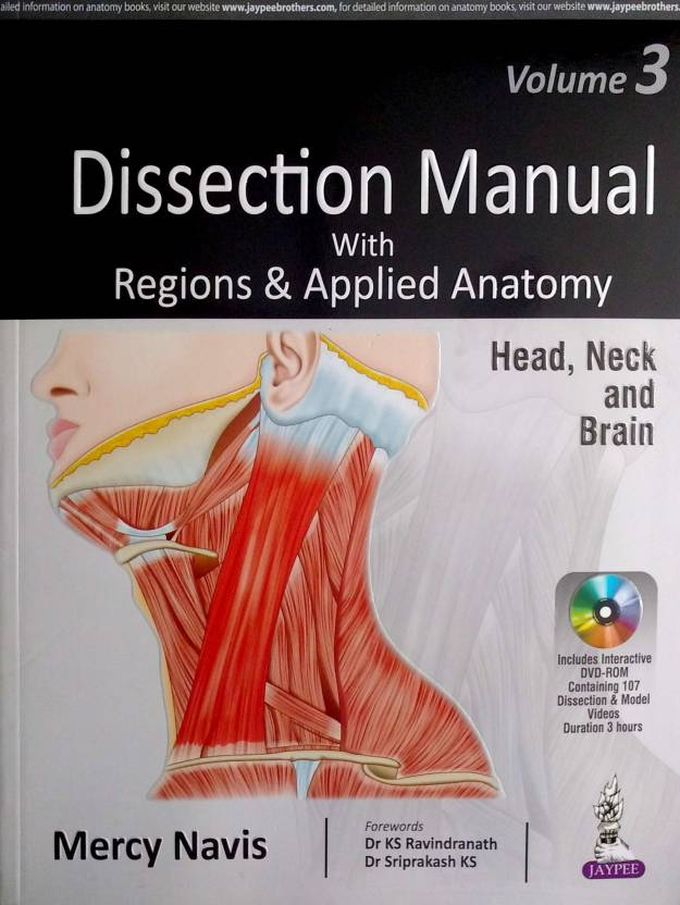 Dissection Manual with Regions & Applied Anatomy Volume 3 Head, Neck ...