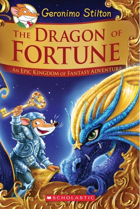 The Dragon of Fortune : An Epic Kingdom of Fantasy Adventures