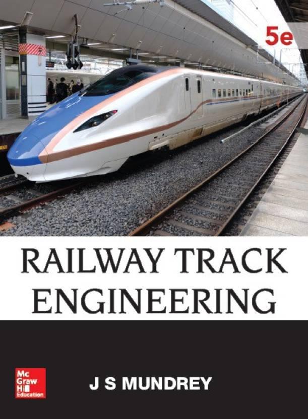 Railway Track Engineering Fifth Edition: Buy Railway Track