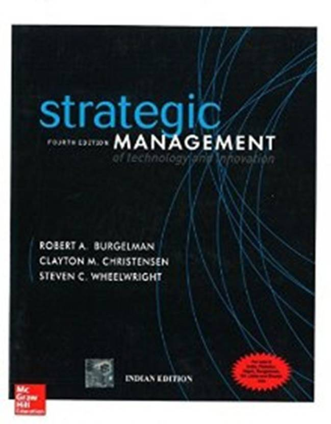 Strategic Management Of Technology And Innovation 4th Edition Buy