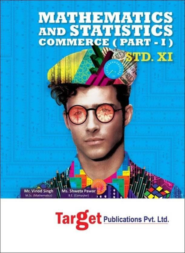 Std 11th Commerce Mathematics And Statistics (Part - I) (Maharashtra
