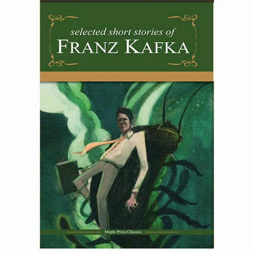 Franz Kafka - Selected Short Stories: Buy Franz Kafka