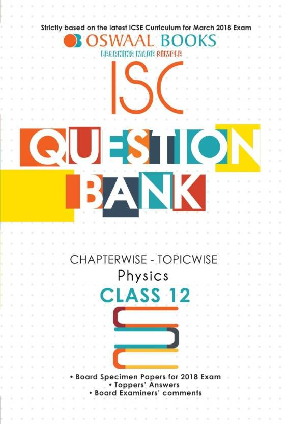 Oswaal ISC Question Bank Chapterwise Physics for Class 12 (Mar  2018