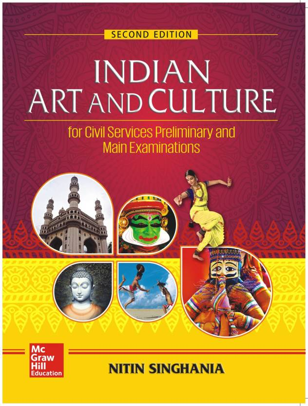 Indian Art and Culture : For Civil Services Preliminary and Main Examinations Second Edition