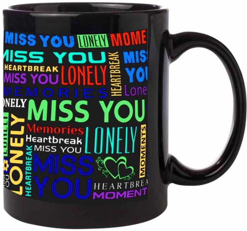 Noozarts Black Elegant Mug With Quotes Feeling Lonely And Miss You