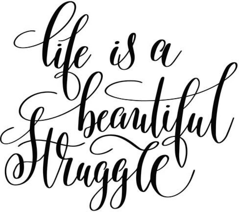 Posters Life Is A Beautiful Struggle Quote Printed Poster Funny