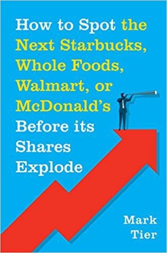 How to Spot the Next Starbucks, Whole Foods, Walmart or Mcdonald's
