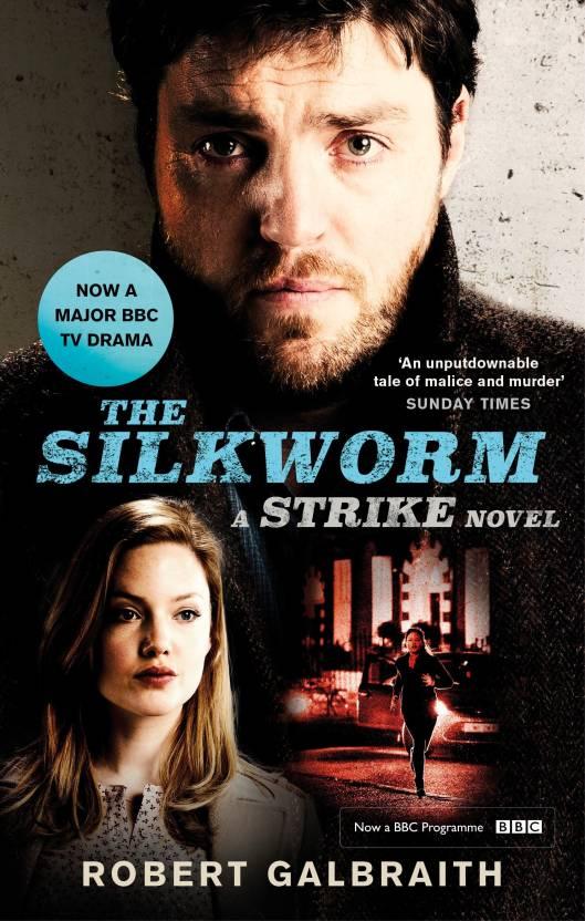 The Silkworm : A Strike Novel