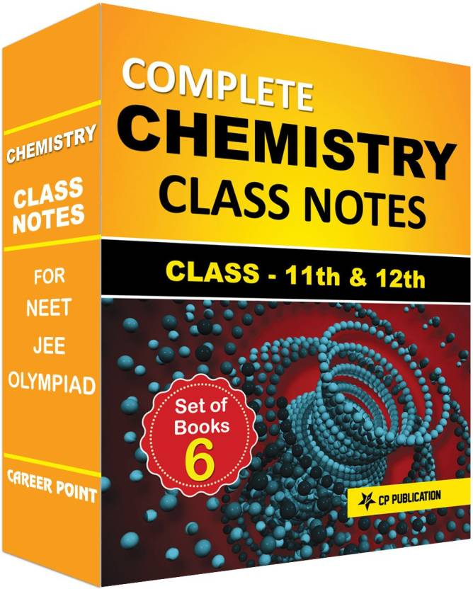 Class Notes Of Complete Chemistry (Set Of 6 Volumes) By