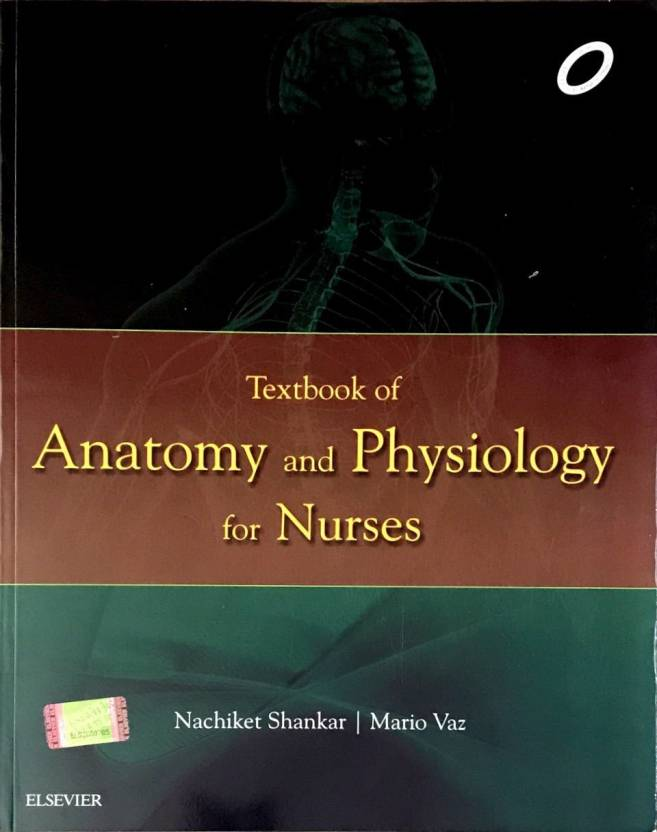 Textbook of Anatomy and Physiology for Nurses - Buy Textbook of ...