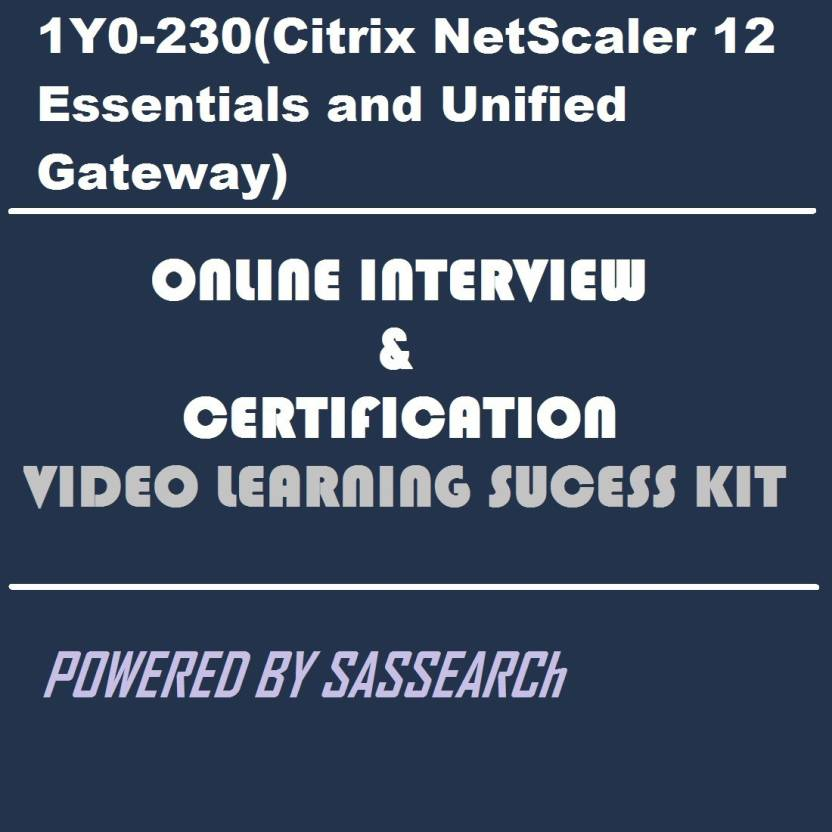 Sapsmart 1y0 230citrix Netscaler 12 Essentials And Unified Gateway