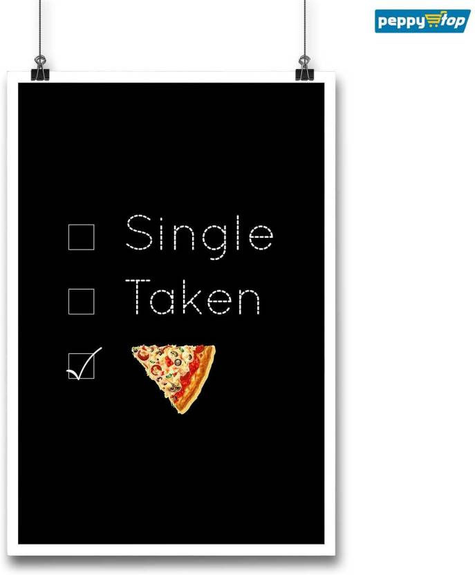 Single Taken Pizza - Poster 12\'\' x 18\'\' (without frame) Paper Print ...