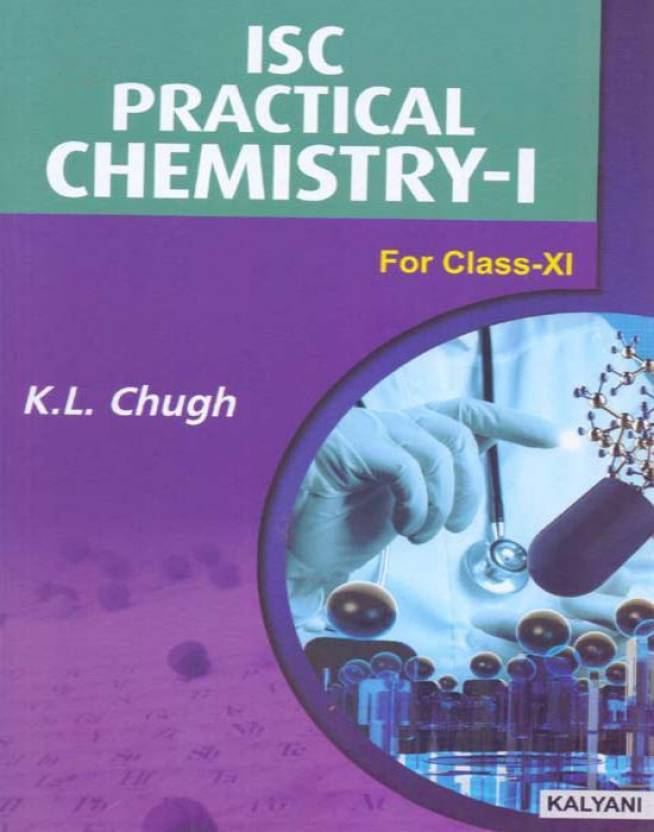 ISC Practical Chemistry-I Class - 11: Buy ISC Practical