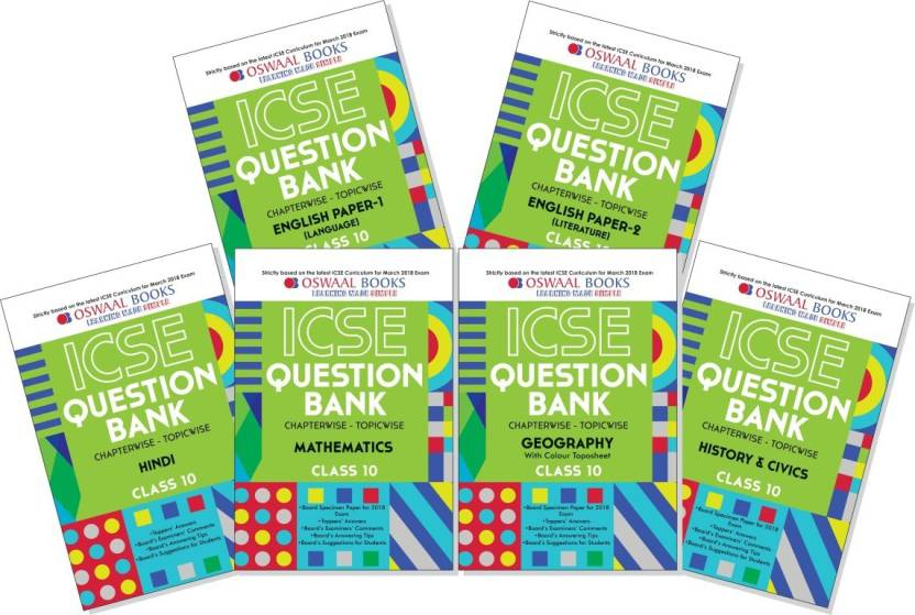 Oswaal ICSE Question Bank Chapterwise for Class 10 English Paper - 1 & 2  (Lang & Lit), Hindi,Geography,History & Civics, Maths (March 2018 Exam)
