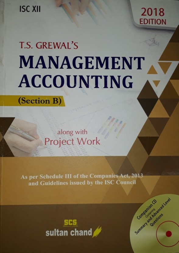 Ts garewal guide array t s grewal u0027s management accounting section b along with project work rh flipkart com solutioingenieria Image collections