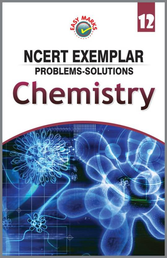 NCERT Chemistry Exemplar Problems - Solutions for Class 12
