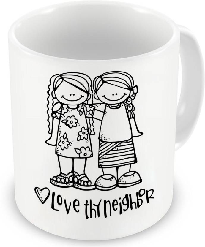 Factorywala Love The Neighbor Printed Ceramic Coffee Milk Best Gift For Friends Birthday Mug 330 Ml