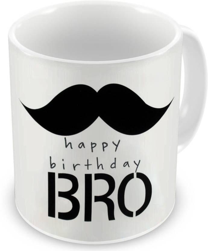 DD Happy Birthday Bro Printed Coffee Milk Best Gift Brother Ceramic Mug
