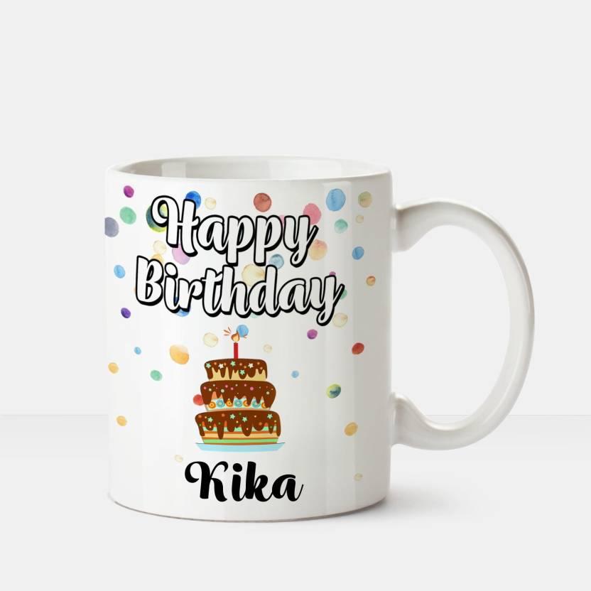 Huppme Happy Birthday Kika Printed Coffee White Ceramic Mug Price In