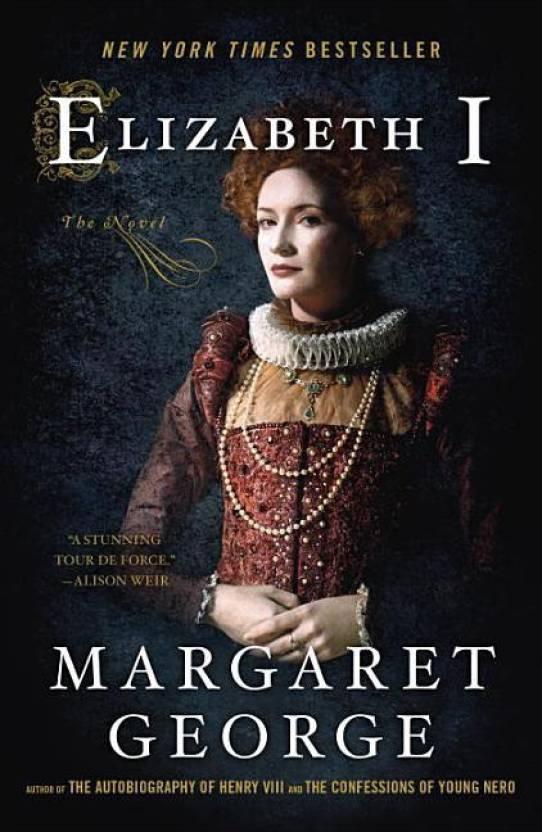 Elizabeth I: The Novel - Buy Elizabeth I: The Novel Online at Best
