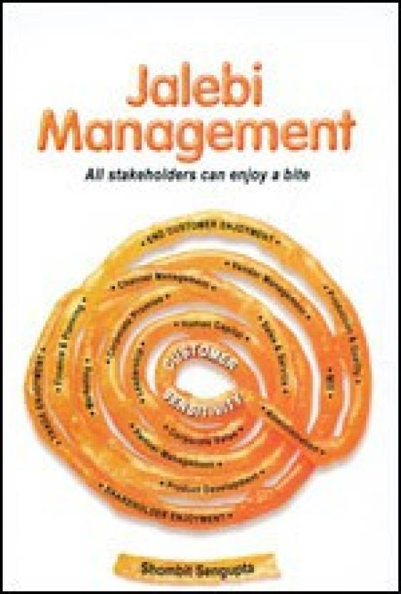 Jalebi Management : All Stakeholders Can Enjoy A Bite