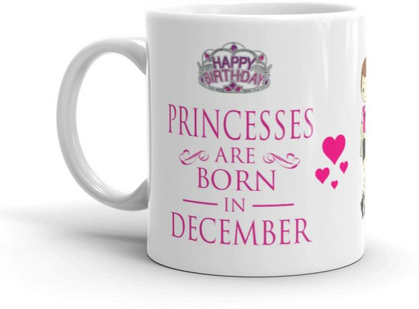 GMX Unique Birthday Gifts Friends Girls Girlfriend Sister Princess Are Born In December Coffees SNO P024 Ceramic Mug 350 Ml