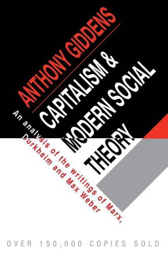 Capitalism and modern social theory an analysis of the writings of capitalism and modern social theory an analysis of the writings of marx durkheim and fandeluxe Choice Image