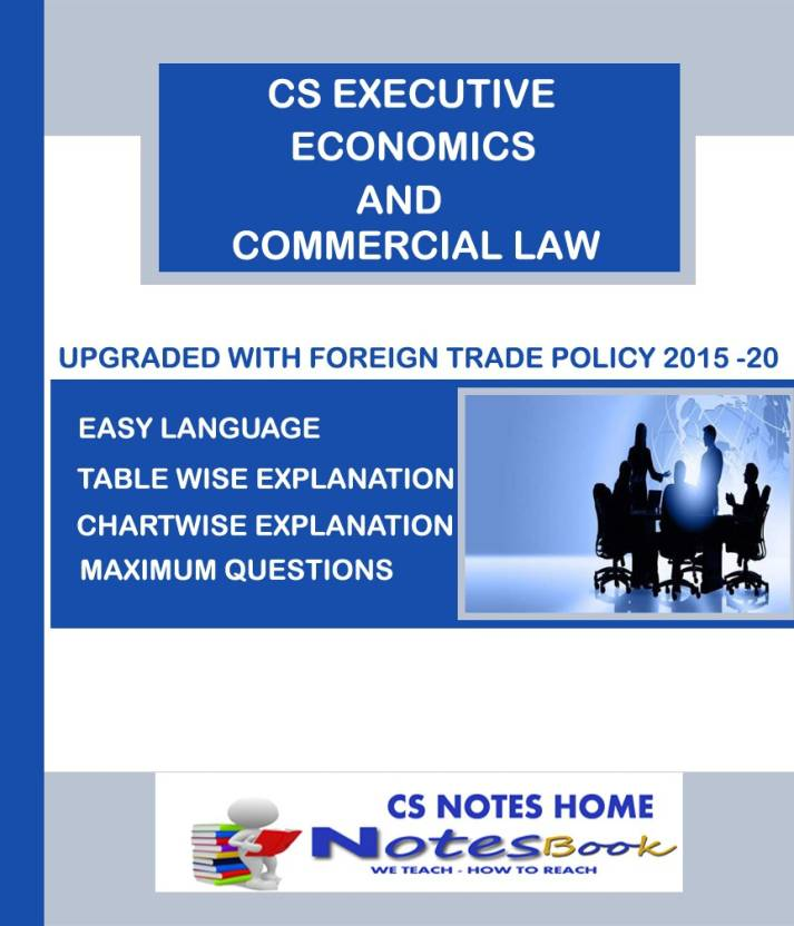 Cs Notes Home S Economics And Commercial Law Ecl For Executive December 2017 Exam By Shweta Sharma Paperback