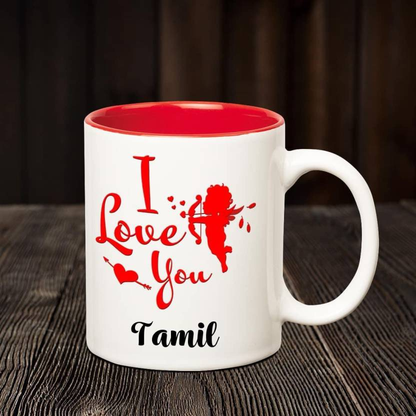 Chanakya I Love You Tamil Romantic Inner Red Coffee Name Mug Ceramic