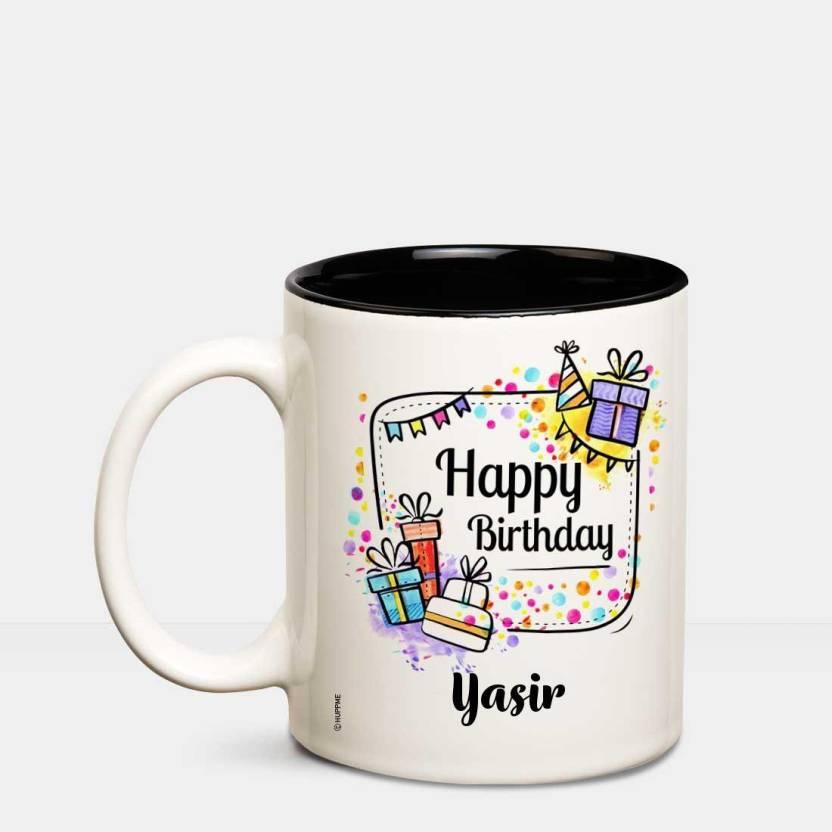 Huppme Happy Birthday Yasir Inner Black Coffee Name Mug Ceramic Mug