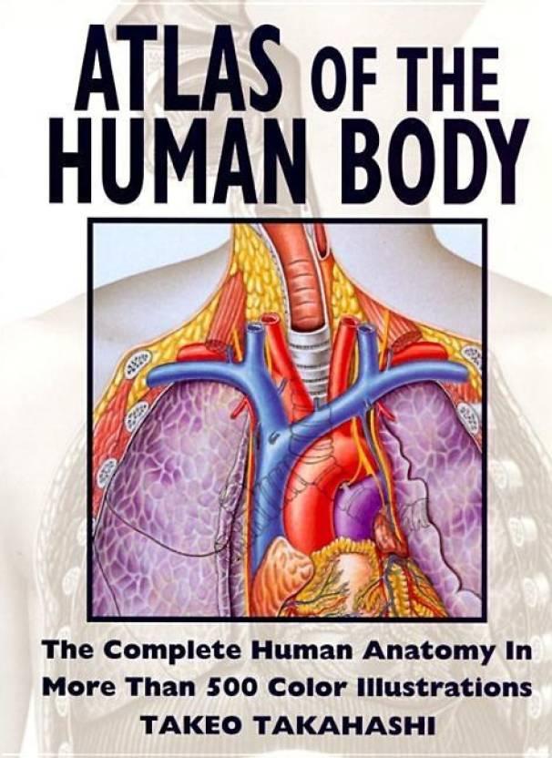 Atlas Of The Human Body Buy Atlas Of The Human Body By Takahashi