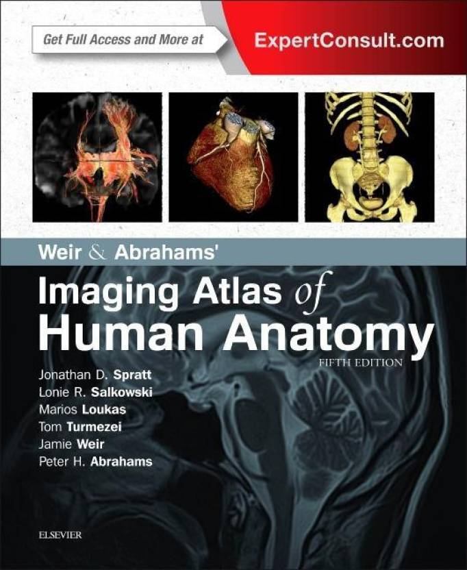 Weir And Abrahams Imaging Atlas Of Human Anatomy 5th Edition Buy