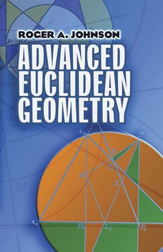 Advanced Euclidean Geometry: Buy Advanced Euclidean Geometry