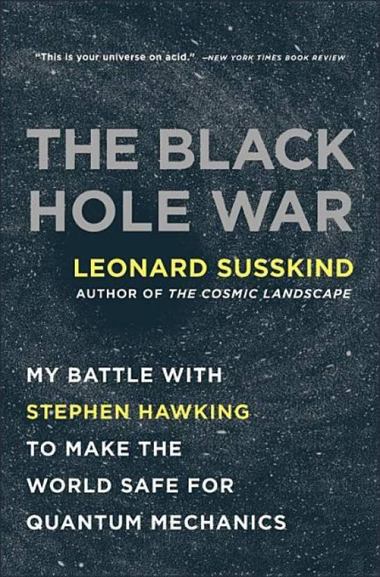 The Black Hole War Buy The Black Hole War By Leonard Susskind At