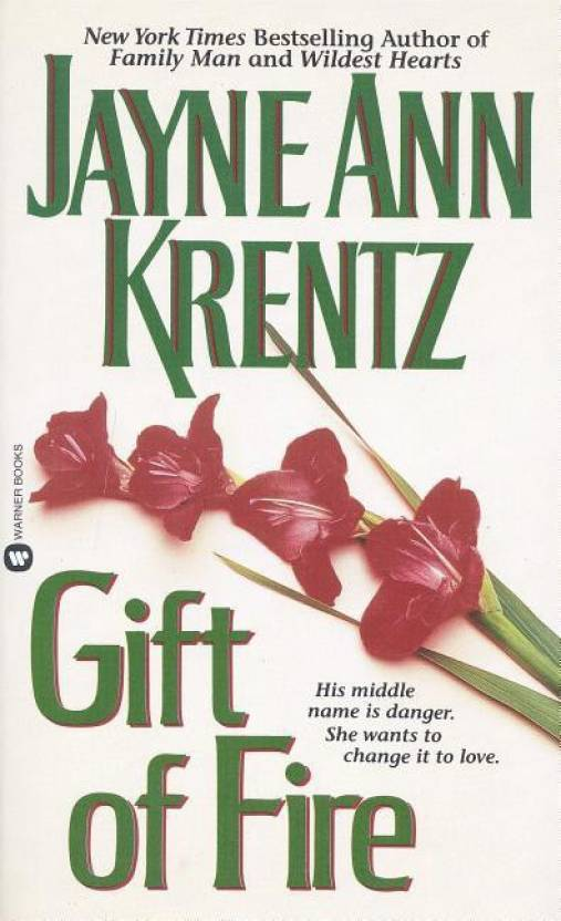 Gift of Fire: Buy Gift of Fire by Jayne Ann Krentz at Low Price in
