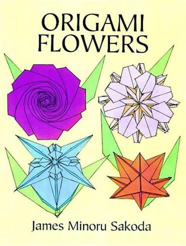 Origami flowers buy origami flowers by sakoda james minoru sakoda origami flowers buy origami flowers by sakoda james minoru sakoda origami at low price in india flipkart mightylinksfo